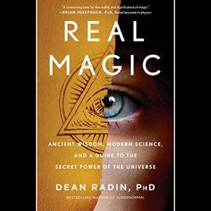 Dean Radin: Real Magic